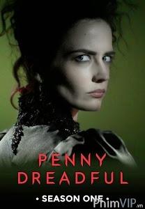 Truyện Kinh Dị Anh Quốc 1 - Penny Dreadful Season 1 poster