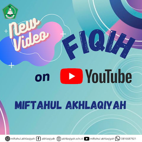 Video Pembelajaran Fiqih MI Miftahul Akhlaqiyah