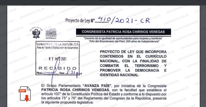 PROYECTO DE LEY N° 00410/2021-CR.- Ley que incorpora contenidos en el currículo nacional, con la finalidad de combatir el terrorismo y promover la democracia e identidad nacional (.PDF) www.congreso.gob.pe