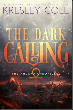 The Dark Calling  (The Arcana Chronicles #5)