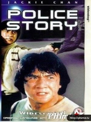 Phim Câu Chuyện Cảnh Sát - Police Story (1985)