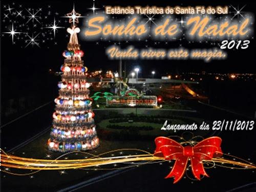 Sonho de Natal Santa Fé do Sul.
