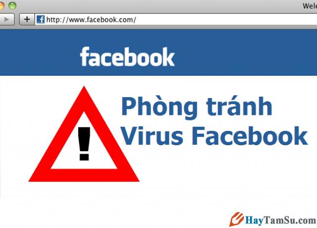 Cách phòng tránh nhiễm Virus trên Facebook – Virut Facebook