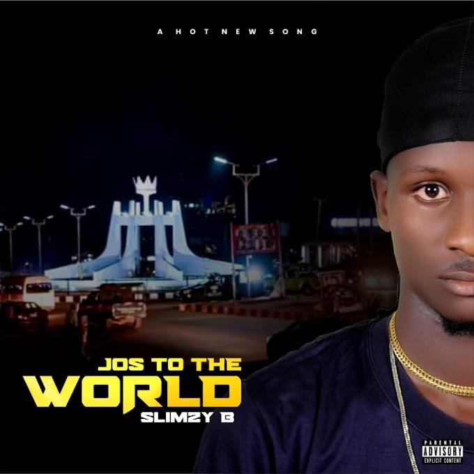[Album] Slimzy B – Jos To The World