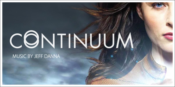 Continuum (Season 1 Soundtrack) by Jeff Danna - Review