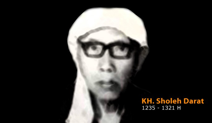 Kyai Sholeh Darat Penyambung Risalah Islam