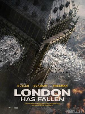 Phim Luân Đôn Thất Thủ - London Has Fallen (2016)