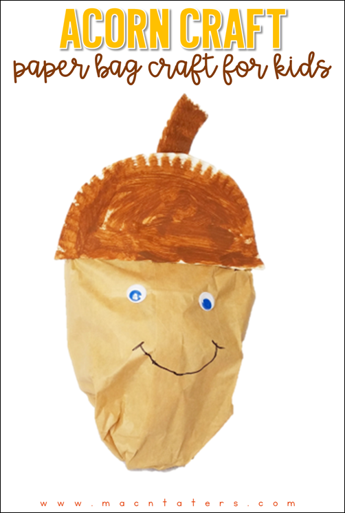 Acorn Paper Bag Craft for Kids is the perfect fall themed craft for kids of all ages