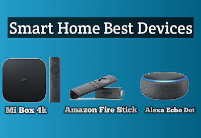 Smart Home Best Devices