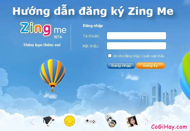 Đăng ký Zing Me – Lập nick Game Zing Me