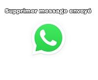 Comment supprimer un message WhatsApp pour tout le monde sans limites de temps