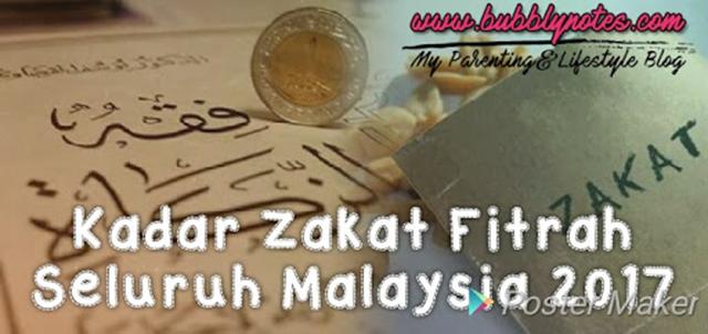 KADAR ZAKAT FITRAH SELURUH MALAYSIA 2017