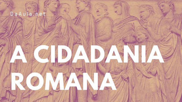 História: A cidadania Romana
