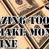 Amazing Tools to make money online