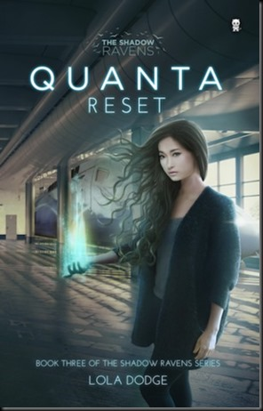 Quanta Reset  (The Shadow Ravens #3)