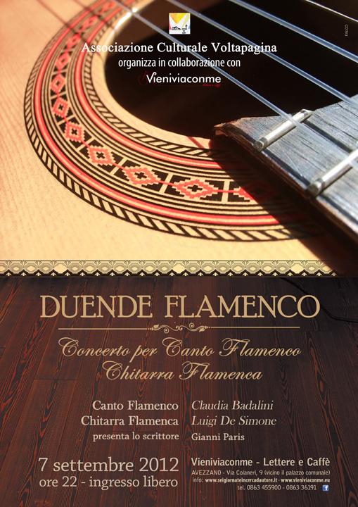 DUENDE FLAMENCO - CONCERTO PER CANTO FLAMENCO E CHITARRA FLAMENCA. Canto Flamenco Claudia Badalini e Chitarra Flamenca Luigi De Simone