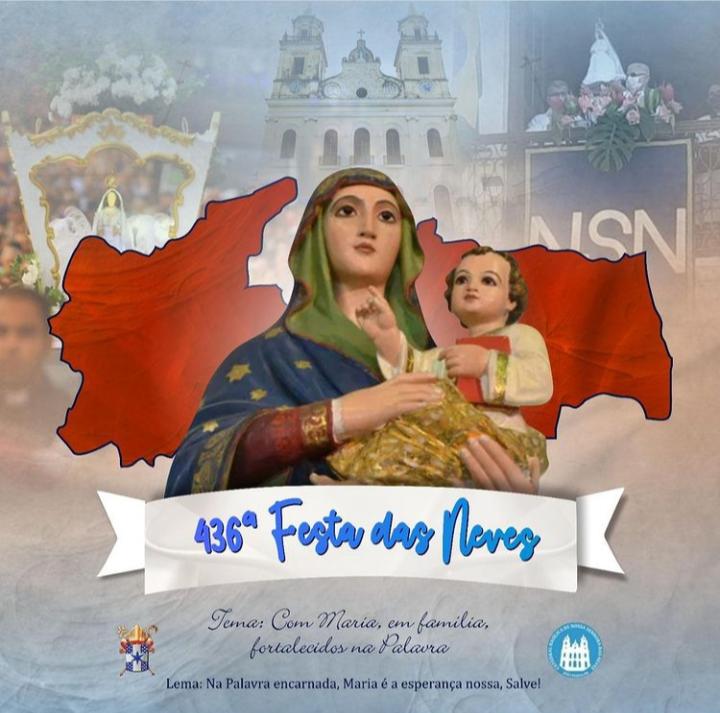 Arquidiocese divulga programação religiosa da Festa das Neves 2021; parte profana do evento não acontecerá este ano