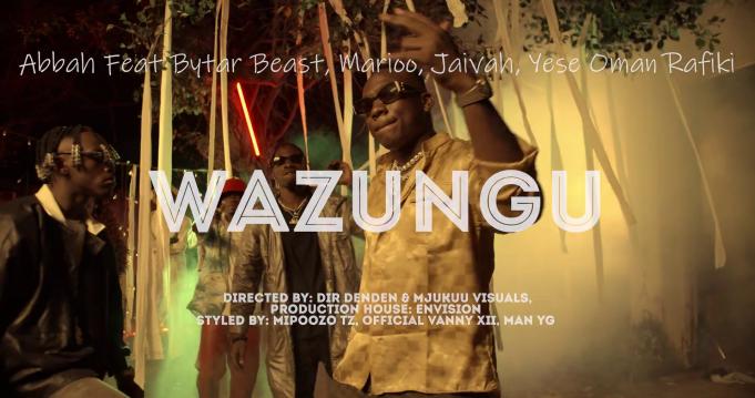 Abbah Ft. Bytar Beast, Marioo, Jaiva & Yese Omar Rafiq – Wazungu