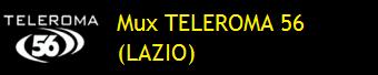 MUX TELEROMA 56 (LAZIO)