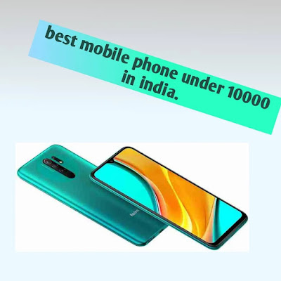 Best mobile phone under 10000 in india