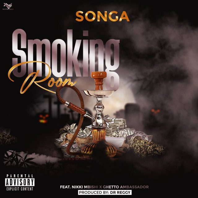 AUDIO: Songa Ft Nikki Mbishi & Ghetto Ambassador - Smoking Room   Mp3 DOWNLOAD
