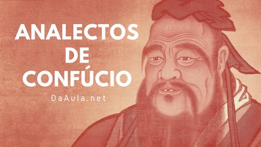 História: Os Analectos de Confúcio ou Diálogos de Confúcio