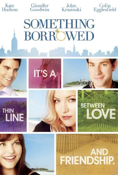 Something Borrowed - Hollywood Movies to Watch