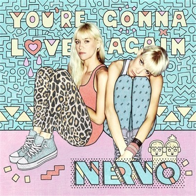 NERVO - You're Gonna Love Again (Pixel Cheese Remix)