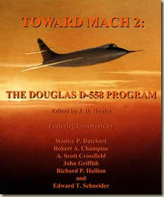 Toward Mach 2 - The Douglas D-558 Program