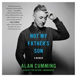 Alan Cumming - Not My Father's Son audiobook
