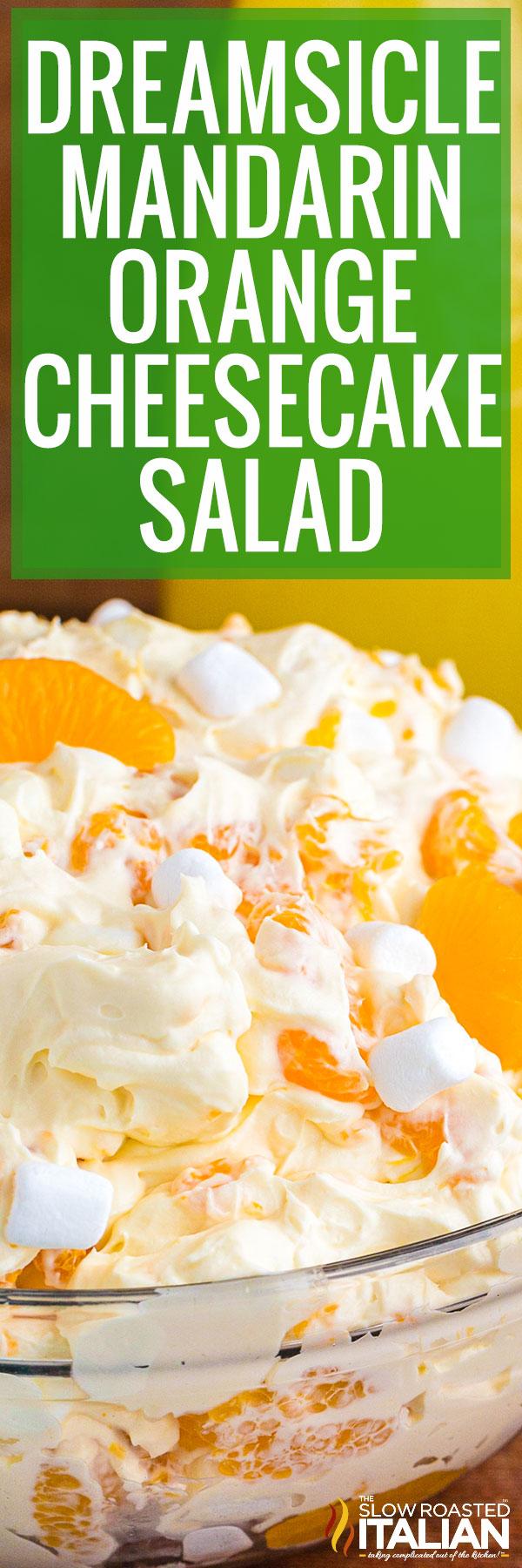 Dreamsicle Mandarin Orange Salad