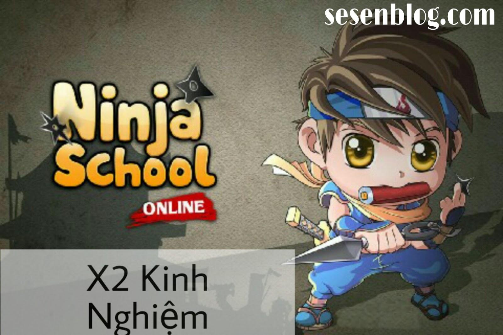 Ninja Mở X2 Kinh Nghiệm Dịp 2/9 2019