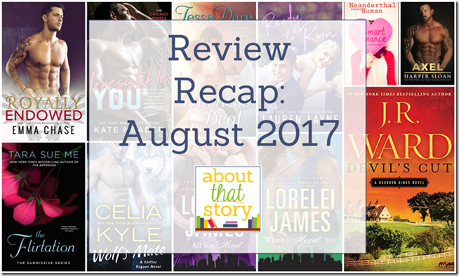 Review Recap: August 2017 | About That Story