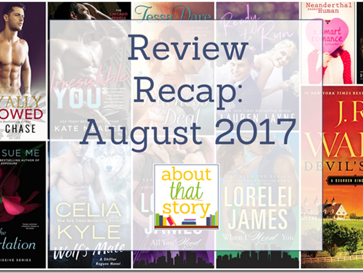 Review Recap: August 2017