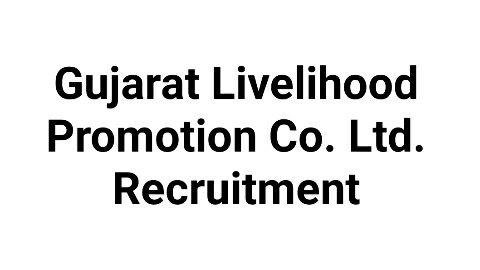 Gujarat Livelihood Promotion Co. Ltd. (GLPC Ltd) Recruitment for 392 Various Post for 2021