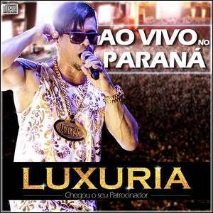 Baixar Luxuria – Ao Vivo No Parana