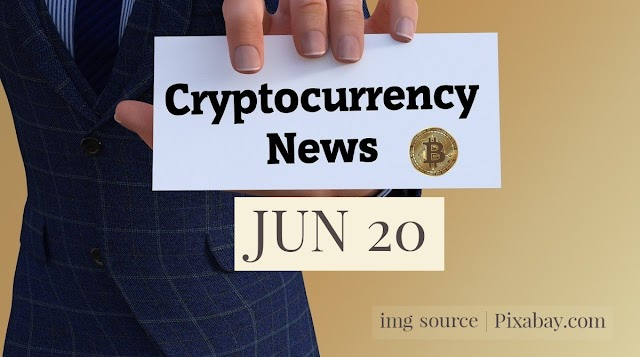 Cryptocurrency News Cast For Jun 20th 2020 ?