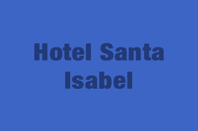 Hotel Santa Isabel es Partner de la Alianza Tarjeta al 10% Efectiva