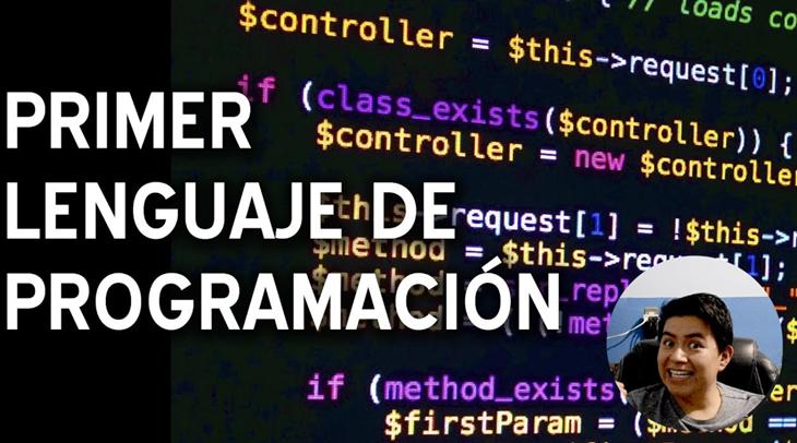 Mi primer lenguaje de programación