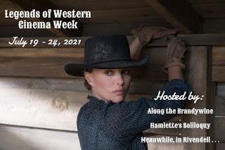The 2021 Legends of Western Cinema Week!