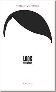 Look Who's Back Timur Vermes Book Cover