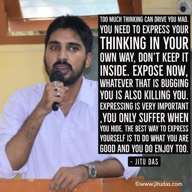 Too much thinking can drive you mad quotes by Jitu Das  Philosophy quotes 2018