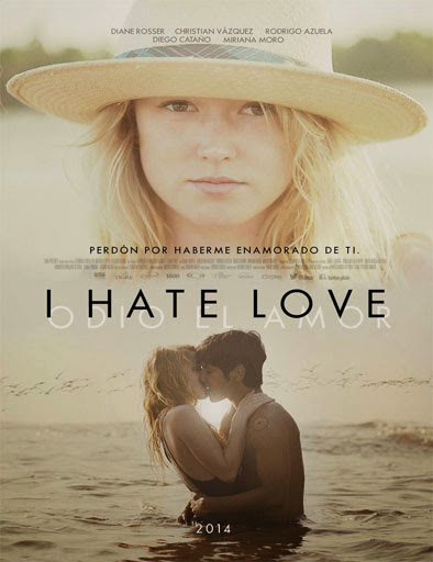 I Hate Love (Odio el amor) (2014)