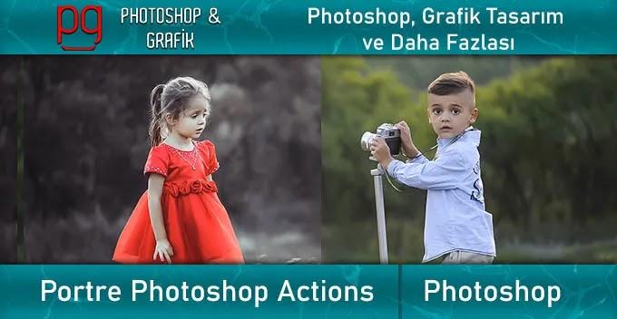 Photoshop Portre Actionu | Portrait Photoshop Action