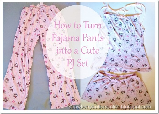 Pajama Pants to Cute Pj Set Tutorial
