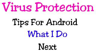 Virus Protection Tips For Android