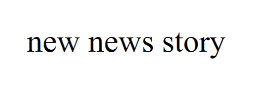 New News Story
