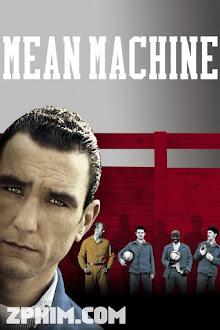 Đội Bóng Nhà Tù - Mean Machine (2001) Poster