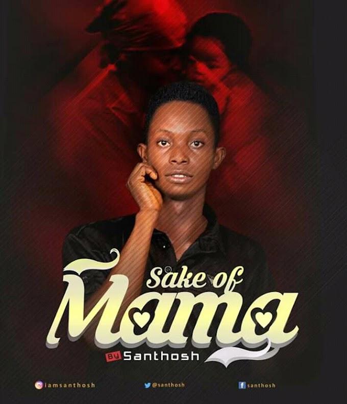 Download music - Sake of Mama by Santhosh