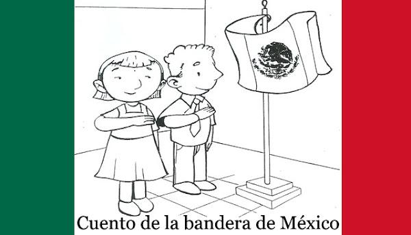 Cuento de la bandera de México